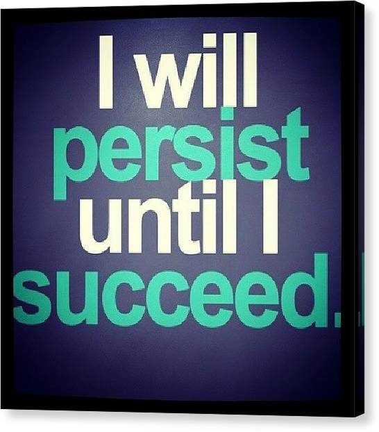 Fitness Canvas Print - Damn Right I Will!! #focused by Chloe Darnell