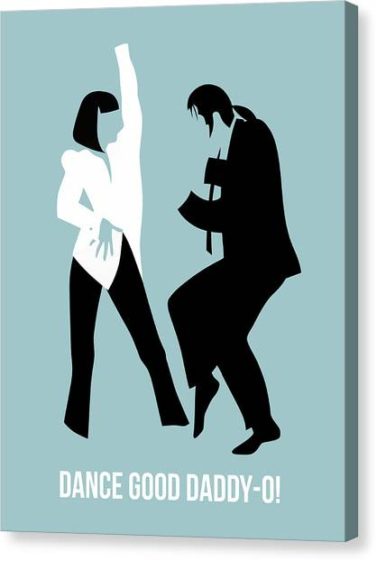 Pulp Fiction Canvas Print - Dance Good Poster 1 by Naxart Studio