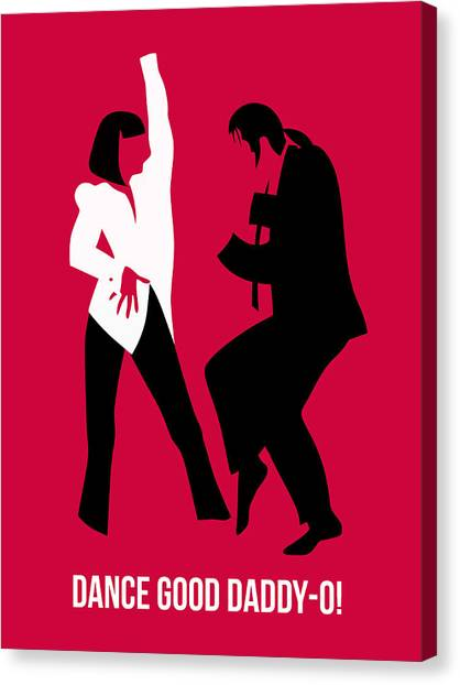 Pulp Fiction Canvas Print - Dance Good Poster 2 by Naxart Studio