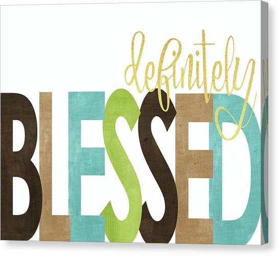 Thanksgiving Canvas Print - Definitely Blessed by Alli Rogosich