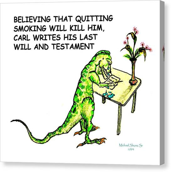 Dinosaur Quits Smoking Will Canvas Print