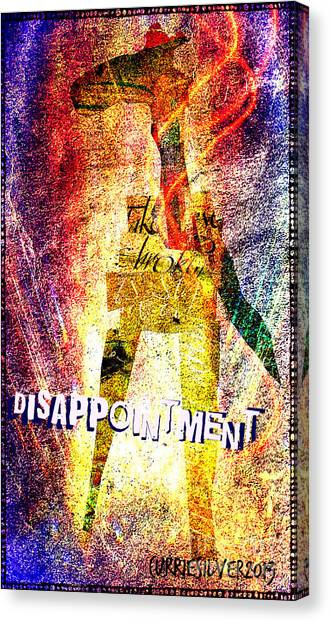 Disappointment Canvas Print by Currie Silver