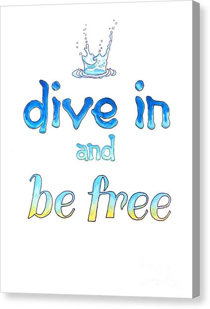 Dive In And Be Free Canvas Print