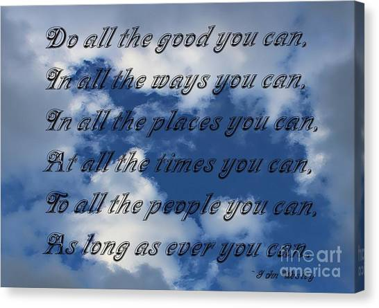 Do All The Good You Can Canvas Print