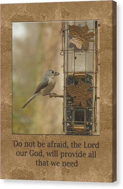 Do Not Be Afraid God Will Provide Canvas Print