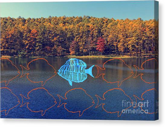 Do Not Be Afraid To Go Against The Flow Fish In Autumn Lake Canvas Print