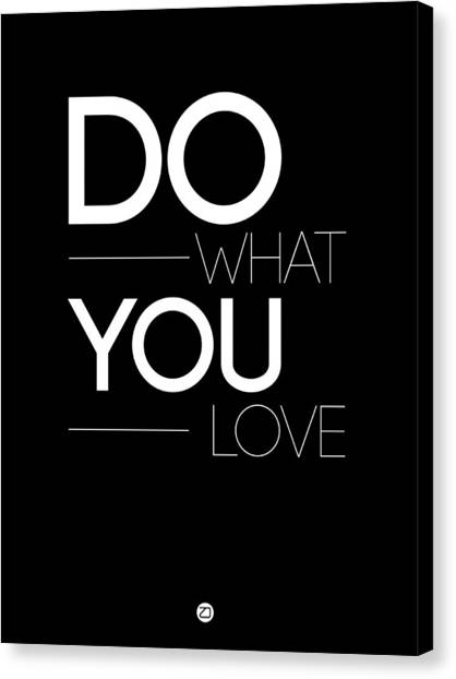 Hips Canvas Print - Do What You Love Poster 1 by Naxart Studio