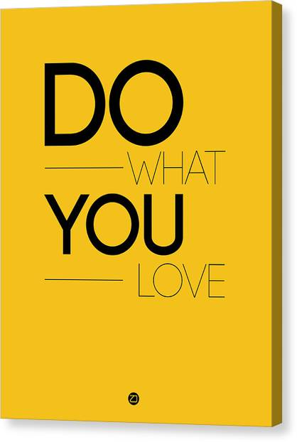 Hips Canvas Print - Do What You Love Poster 2 by Naxart Studio
