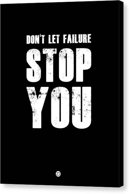 Hips Canvas Print - Don't Let Failure Stop You 1 by Naxart Studio