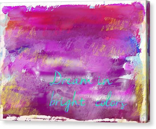 Canvas Print featuring the painting Dream In Bright Colors by Jocelyn Friis