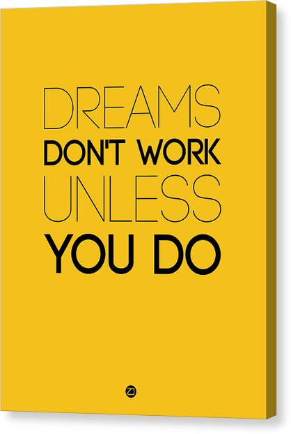 Hips Canvas Print - Dreams Don't Work Unless You Do 1 by Naxart Studio