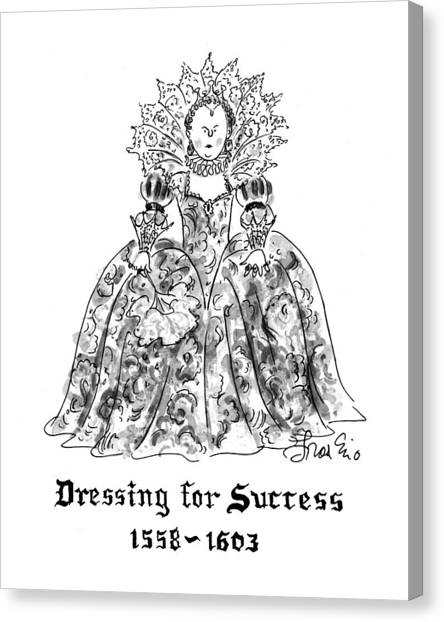 Queen Elizabeth Canvas Print - Dressing For Success 1558-1603 by Edward Frascino