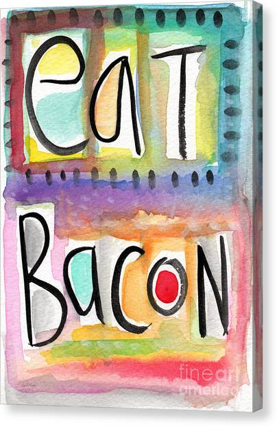 Bacon Canvas Print - Eat Bacon by Linda Woods
