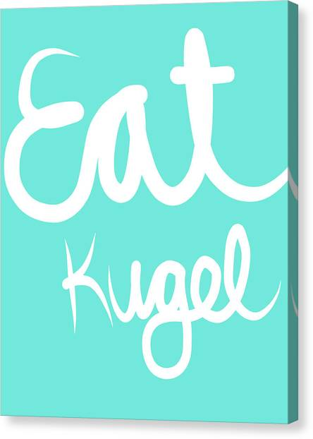 Food Canvas Print - Eat Kugel - Blue And White by Linda Woods