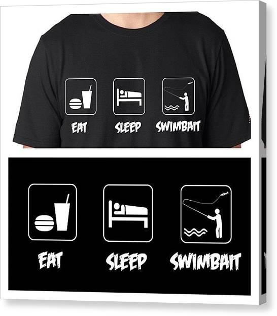 Canvas Print - Eat Sleep Swimbait Tee!!!! It's Now by Super Mario