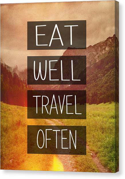 Word Art Canvas Print - Eat Well Travel Often by Pati Photography
