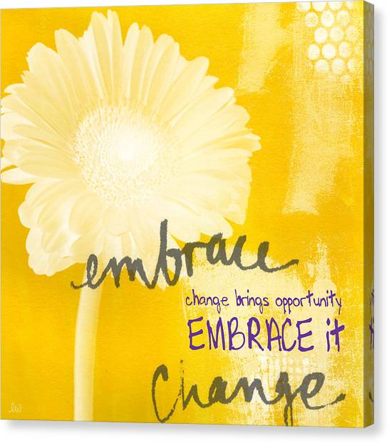 Grey Canvas Print - Embrace Change by Linda Woods
