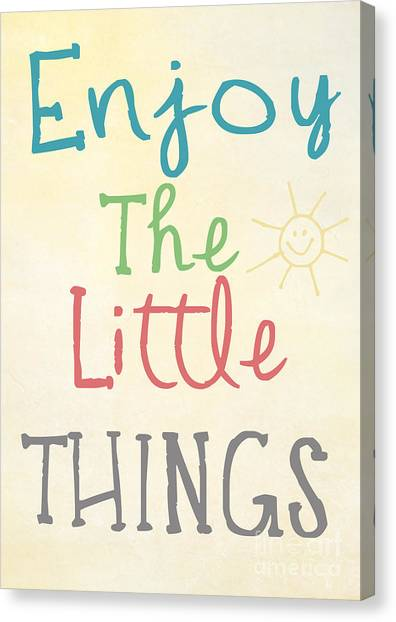 Little Things Canvas Print - Enjoy The Little Things by Pati Photography