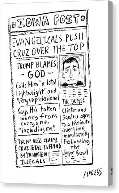 Republican Politicians Canvas Print - Evangelicals Push Cruz Over The Top by David Sipress