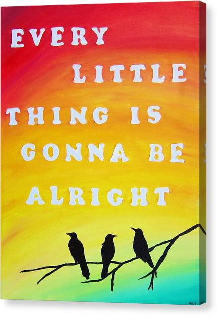 Bob Marley Artwork Canvas Print - Every Little Thing Is Gonna Be Alright Song Lyric Art by Michelle Eshleman