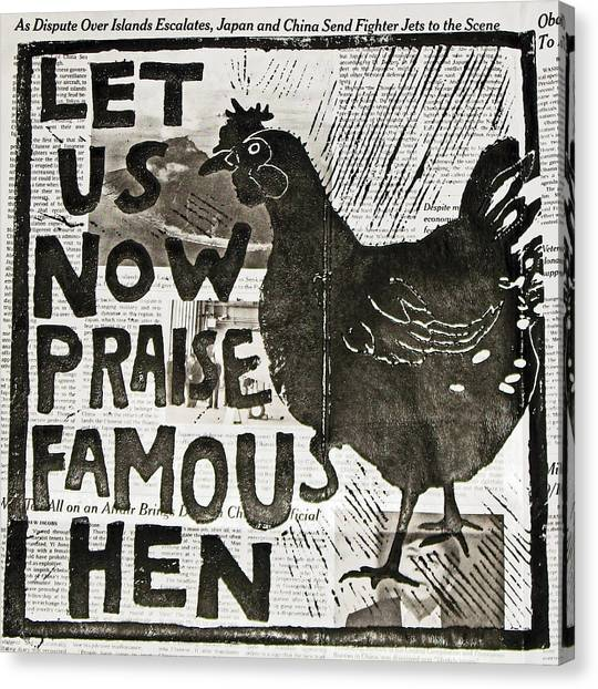 Famous Hen Canvas Print by Erin Bell