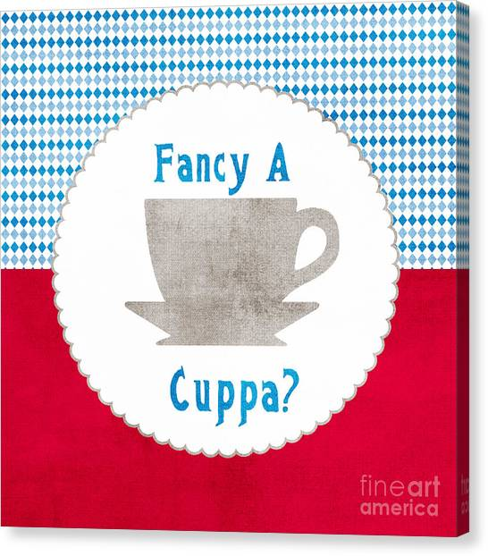 Tea Canvas Print - Fancy A Cup by Linda Woods