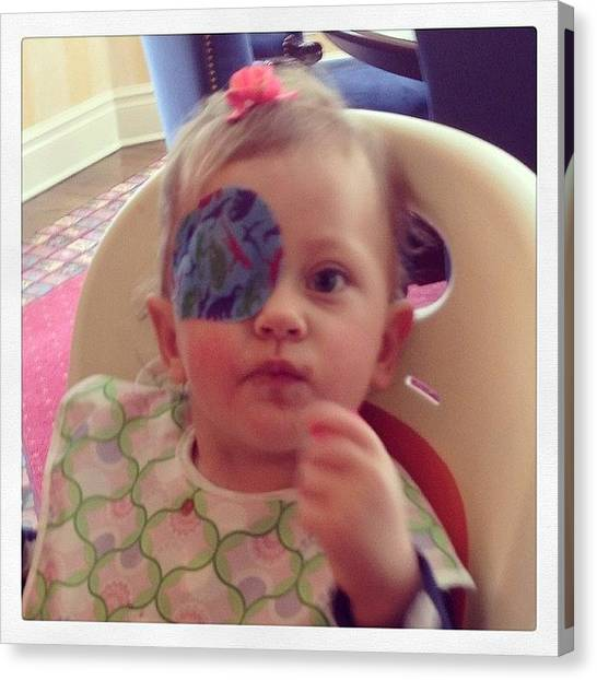 Canvas Print - First Day Eye Patch Success - 20 Mins !! by Rosie Odonnell