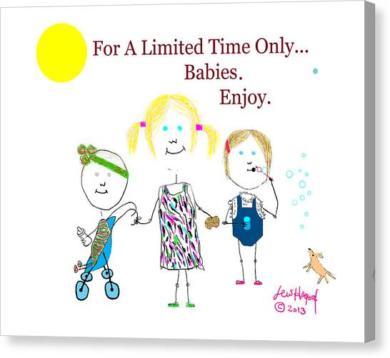 For A Limited Time Only...babies. Enjoy. Canvas Print