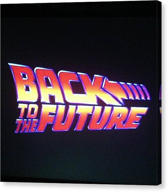 Back To The Future Canvas Print - For The 27th Time! #bttf #nofilter by Vikram Singh