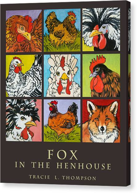 Chicken Farms Canvas Print - Fox In The Henhouse by Tracie Thompson