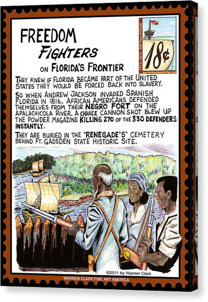 Freedom Fighters On Florida's Frontier Canvas Print by Warren Clark
