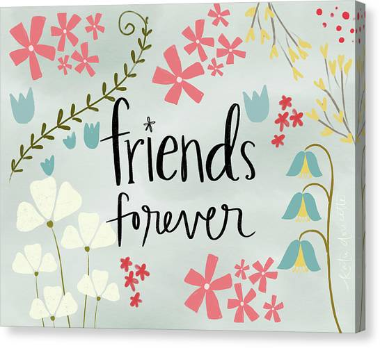Forever friends art fine art america forever friends canvas print friends forever by katie doucette m4hsunfo
