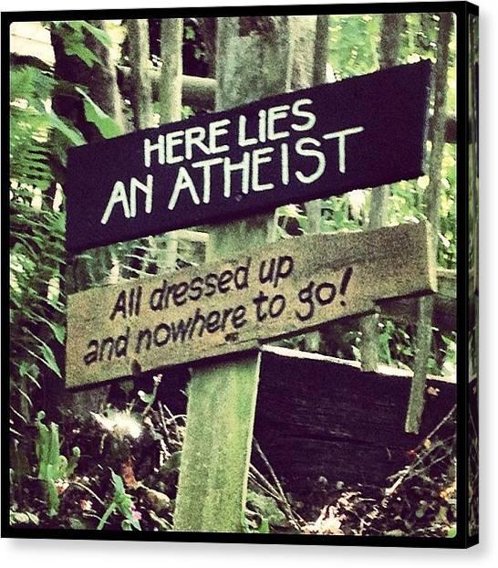 Atheism Canvas Print - #frontierland #blackgangchine #iowshots by Louisa York