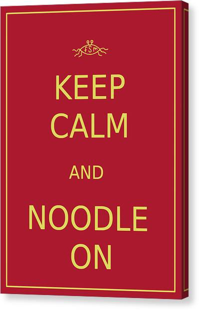 Flying Spaghetti Monster Canvas Print - Fsm - Keep Calm And Noodle On by Richard Reeve
