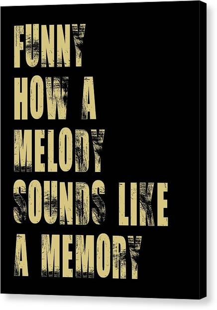 Funny How A Melody  Canvas Print