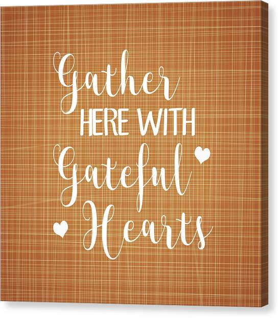 Autumn Canvas Print - Gather Here With Grateful Hearts by Tamara Robinson