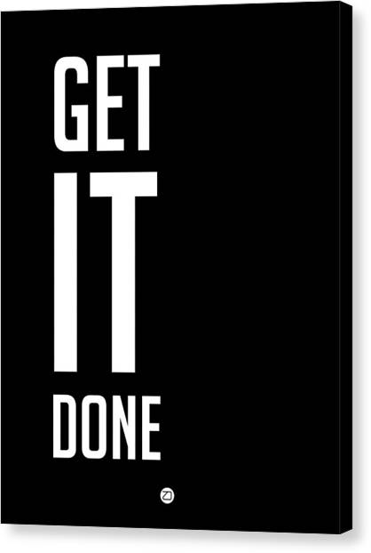 Hips Canvas Print - Get It Done Poster Black by Naxart Studio