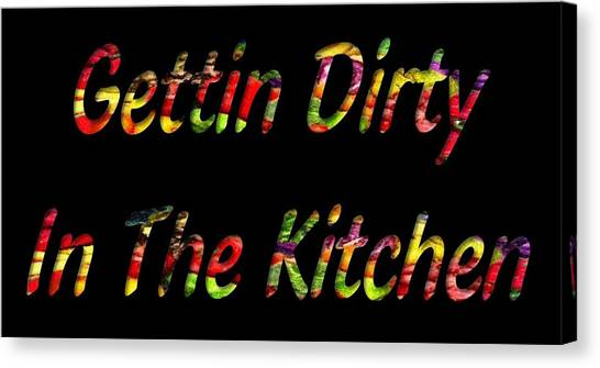 Cookout Canvas Print - Gettin Dirty In The Kitchen by Catherine Lott