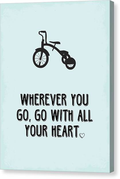 Graduation Canvas Print - Go With All Your Heart by Nancy Ingersoll