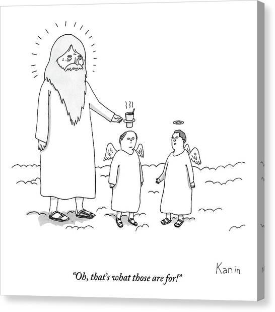 God Canvas Print - God Uses An Angel's Halo As A Cup Holder. Oh by Zachary Kanin