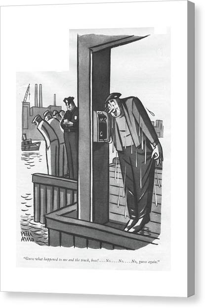 Truck Driver Canvas Print - Guess What Happened To Me And The Truck by Peter Arno