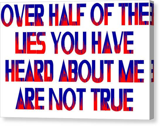 Half The Lies Canvas Print