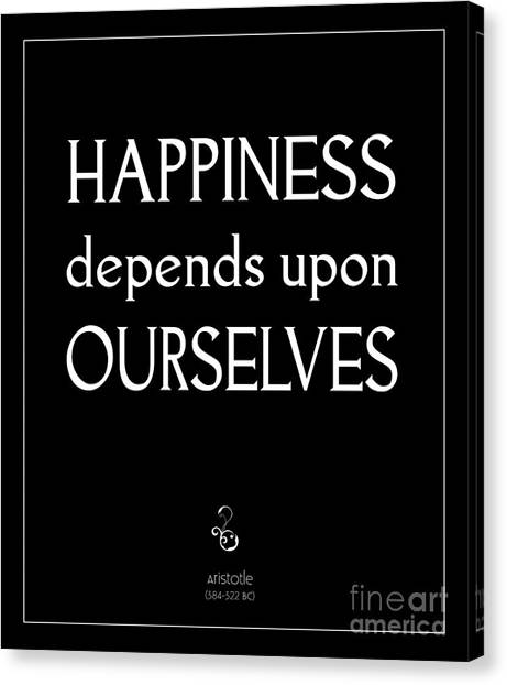 Happiness Depends Upon Ourselves Canvas Print