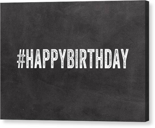 Black And White Art Canvas Print - Happy Birthday Card- Greeting Card by Linda Woods