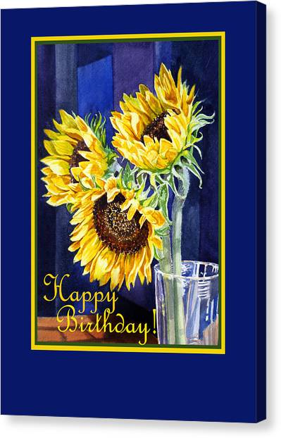 Happy Birthday Canvas Print - Happy Birthday Happy Sunflowers  by Irina Sztukowski