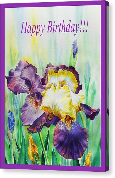 Happy Birthday Canvas Print - Happy Birthday Iris Flowers by Irina Sztukowski