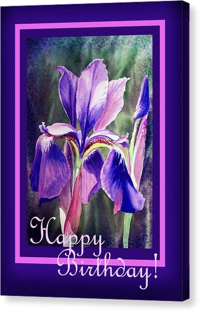 Happy Birthday Canvas Print - Happy Birthday Iris  by Irina Sztukowski