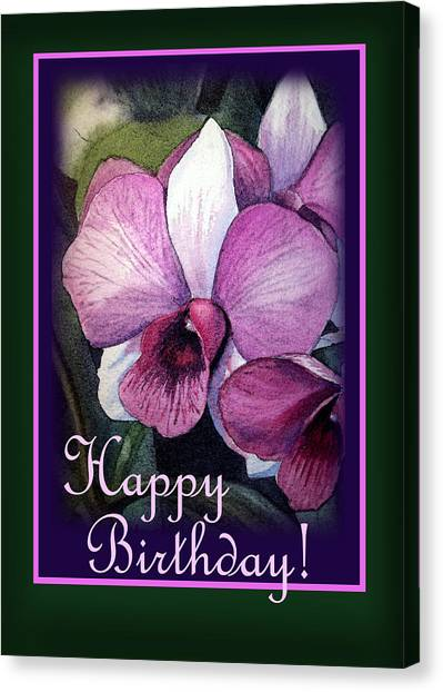 Happy Birthday Canvas Print - Happy Birthday Purple Orchid by Irina Sztukowski