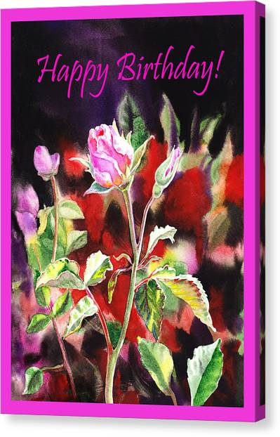 Happy Birthday Canvas Print - Happy Birthday Rose by Irina Sztukowski