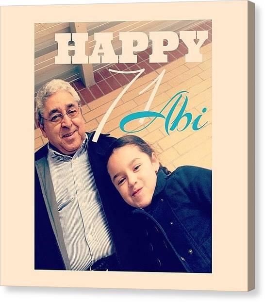 Grandpa Canvas Print - Happy Birthday To My Daddy 🙏 We Love by Kika Verde